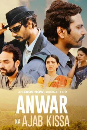 Anwar Ka Ajab Kissa (2020) Hindi WEB-DL 1080p 720p & 480p x264 HD | Full Movie [ErosNow]