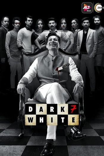 Dark 7 White (Season 1) Hindi WEB-DL 1080p 720p 480p x264 HD | ALL Episodes [ALTBalaji Series]