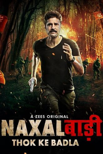 Naxalbari (Season 1) Hindi WEB-DL 720p & 480p x264 HD | ALL Episodes [ZEE5 Series]