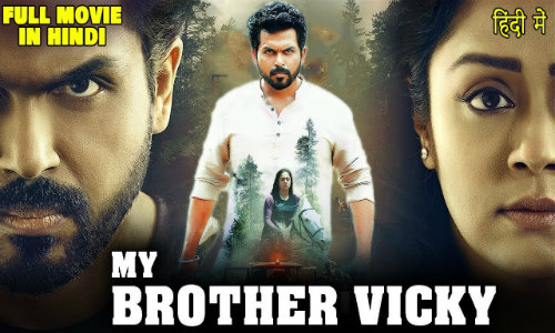 My Brother Vicky 2020 HDRip 400Mb Hindi Dubbed 480p Watch Online Full Movie Download bolly4u