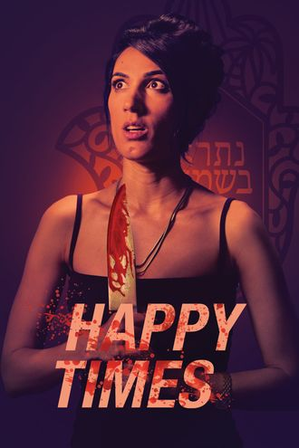 Happy Times (2019) Hindi WEB-DL 720p Dual Audio [Hindi (Dubbed) + English] HD | Full Movie