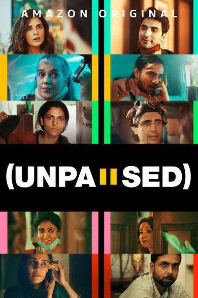 UnPaused (2020) Hindi WEB-DL 1080p 720p 480p DD5.1 x264 ESubs HD | Full Movie