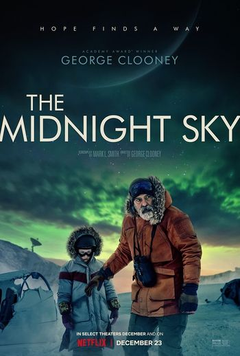 The Midnight Sky (2020) WEB-DL Dual Audio [Hindi DD5.1 & English] 1080p 720p 480p x264 HD | Full Movie [NetFlix Film]