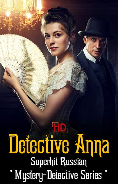 Detective Anna (Season 1) [Hindi ORG 2.0] WEB-DL 720p HEVC [Episode's 38-49 Added !] | Russian TV-Show