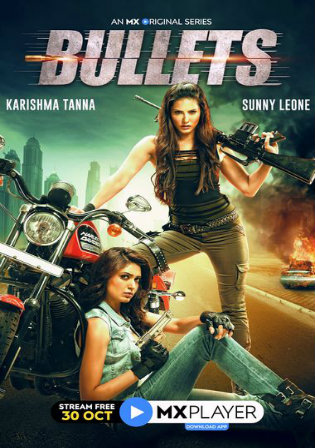 Bullets 2020 WEB-DL 400MB Hindi Complete S01 Download 480p