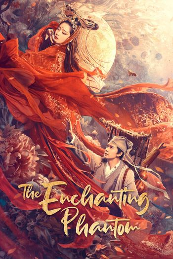 The Enchanting Phantom (2020) WEB-DL Dual Audio [Hindi (ORG 2.0) & Chinese] 1080p 720p & 480p x264 HD | Full Movie