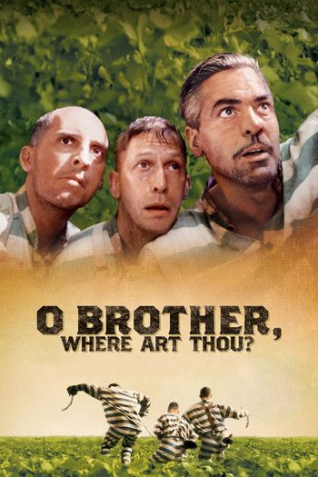 O Brother, Where Art Thou? (2000) BluRay Dual Audio [Hindi (ORG 2.0) & English] 720p & 480p x264 HD | Full Movie