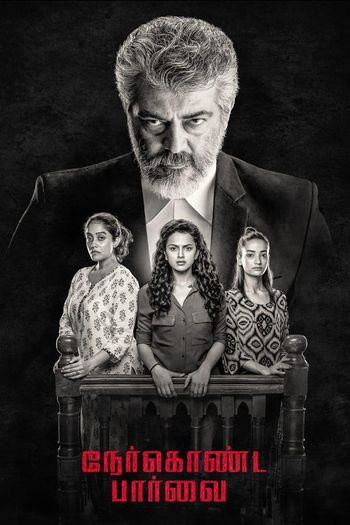 Nerkonda Paarvai (2019) UNCUT WEB-DL Dual Audio [Hindi & Tamil] 1080p 720p 480p [x264/HEVC] HD | Full Movie [Maha Rakshak]