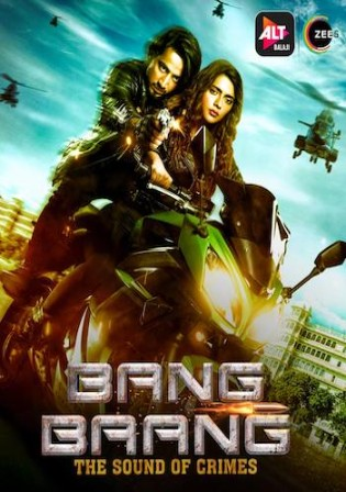 Bang Baang 2021 WEB-DL 550MB Hindi Complete S01 Download 480p Watch Online Free bolly4u