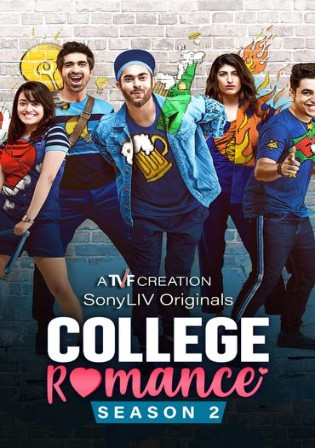College Romance 2021 WEB-DL 450MB Hindi S02 Complete Download 480p