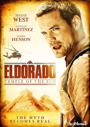 El Dorado Temple of the Sun (2010) BluRay Dual Audio [Hindi (ORG 2.0) & English] 720p & 480p x264 HD | Full Movie