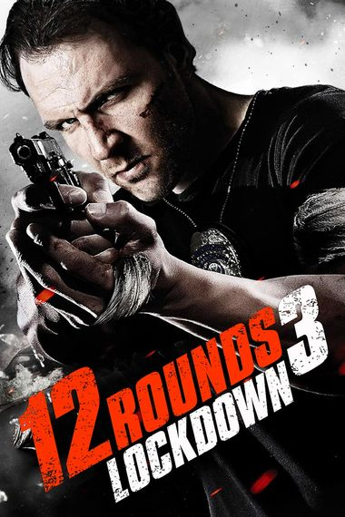 12 Rounds 3: Lockdown (2015) BluRay Dual Audio [Hindi 2.0 & English] 1080p 720p & 480p x264 HD | Full Movie