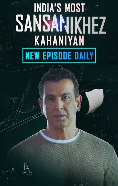India's Most Sansanikhez Kahaniyan (Season 1) Hindi WEB-DL 720p x264 HD [Episode 38 Added] | Voot-Series