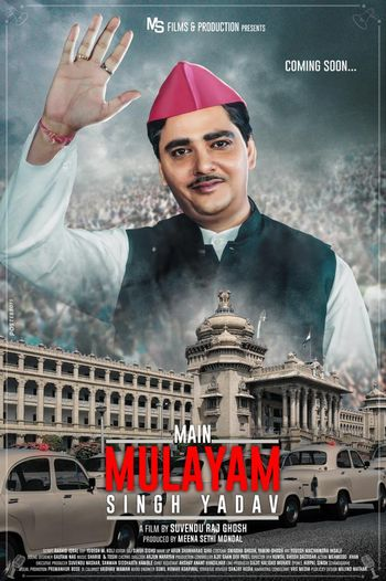 Main Mulayam Singh Yadav (2021) Hindi WEB-DL 1080p / 720p / 480p x264 HD | Full Movie