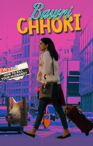 Bawri Chhori (2021) Hindi WEB-DL 1080p 720p & 480p x264 HD | Full Movie [ErosNow]