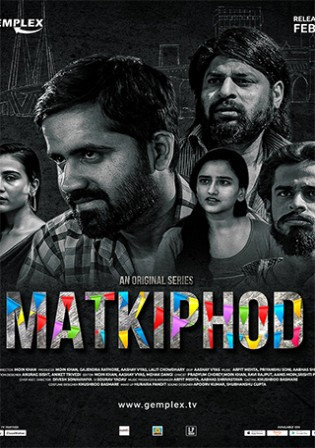 Matkiphod 2021 WEB-DL 400Mb Hindi S01 Download 480p Watch Online Free bolly4u