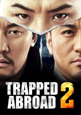 Trapped Abroad 2 2016 WEB-DL 350Mb Hindi Dual Audio 480p