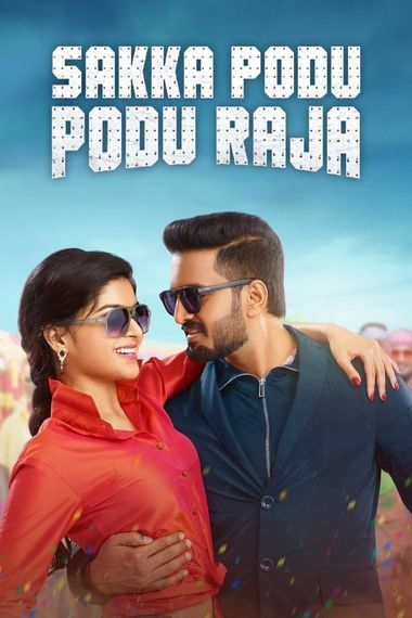 Sakka Podu Podu Raja (2017) UNCUT WEB-DL Dual Audio [Hindi & Tamil] 1080p 720p 480p x264 HD | Full Movie