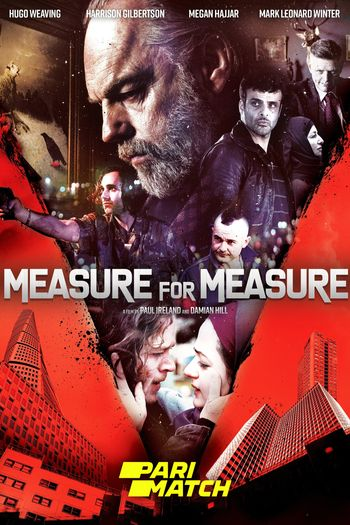 Measure for Measure (2019) Hindi WEB-DL 720p Dual Audio [Hindi (Dubbed) + English] HD | Full Movie
