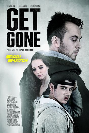 Get Gone (2021) Hindi WEB-DL 720p Dual Audio [Hindi (Dubbed) + English] HD | Full Movie