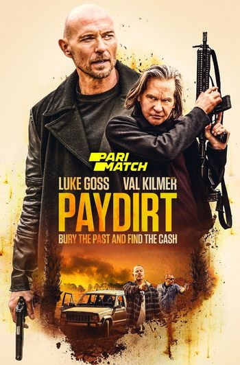 Paydirt (2020) Hindi WEB-DL 720p Dual Audio [Hindi (Dubbed) + English] HD | Full Movie