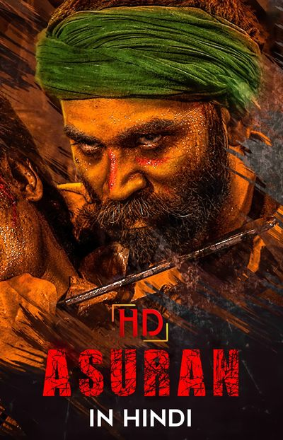 Asuran (2019) UNCUT WEB-DL Dual Audio [Hindi (ORG 2.0) & Tamil] 1080p 720p 480p [x264/HEVC] HD | Full Movie