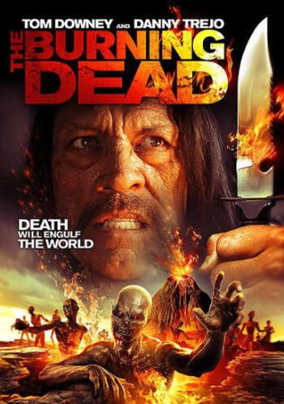 The Burning Dead 2015 BluRay 300Mb Hindi Dual Audio 480p