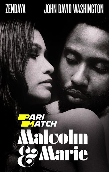Malcolm & Marie (2021) Hindi WEB-DL 720p Dual Audio [Hindi (Dubbed) + English] HD | Full Movie