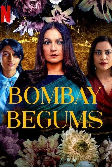 [18+] Bombay Begums (Season 1) Complete Hindi WEB-DL 1080p 720p & 480p DD5.1 x264 ESubs HD | ALL Episodes