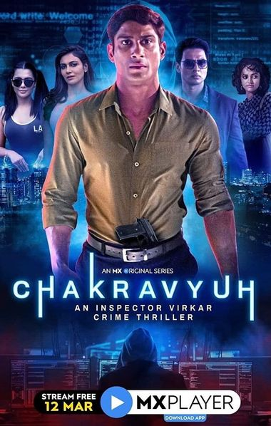[18+] Chakravyuh (Season 1) Complete Hindi WEB-DL 1080p 720p & 480p x264/HEVC HD [ALL Episodes] | MX Series