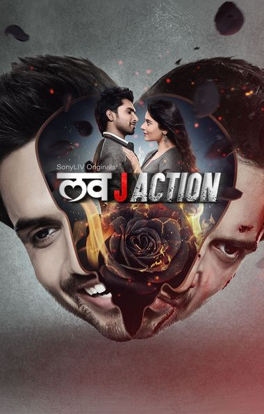 Love J Action (Season 1) Hindi WEB-DL 1080p / 720p / 480p x264 HD [ALL Episodes] | SonyLiv Series