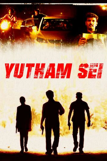 Yutham Sei (2011) UNCUT WEB-DL Dual Audio [Hindi (ORG 2.0) & Tamil] 720p 480p [x264/HEVC] HD | Full Movie