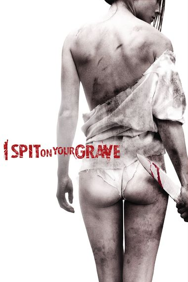 I Spit on Your Grave (2010) UNRATED Hindi BluRay Dual Audio [Hindi (ORG 2.0) & English] 720p / 480p x264 HD | Full Movie
