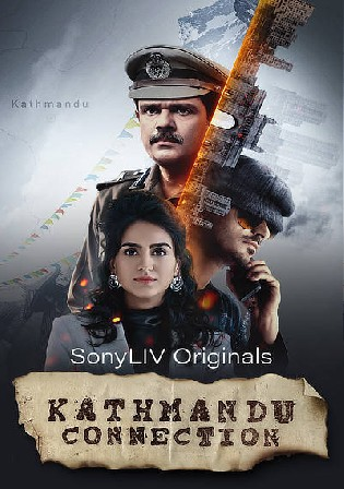 Kathmand Connection 2021 WEB-DL 1.4GB Hindi S01 Download Watch Online Free bolly4u