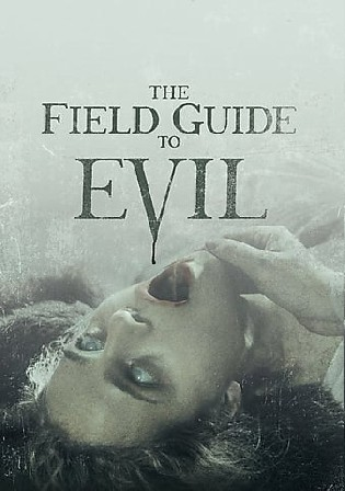 The Field Guide To Evil 2018 BluRay 900Mb UNRATED Hindi Dual Audio 720p Watch Online Full Movie Download bolly4u