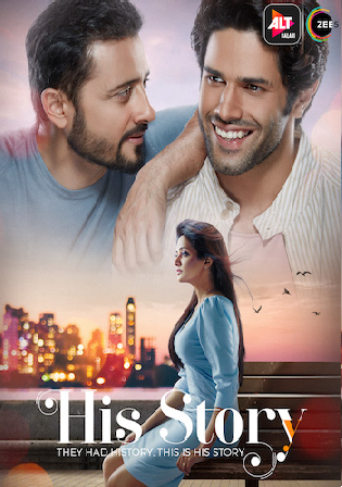 His Storyy 2021 WEB-DL 700Mb Hindi S01 Download 480p Watch Online Free bolly4u