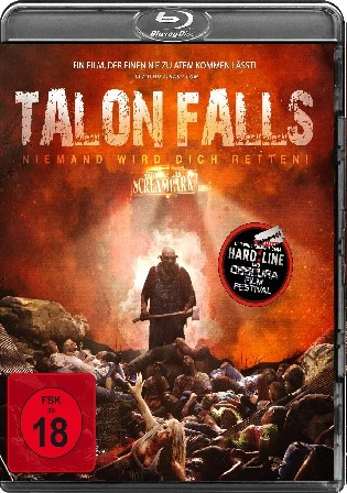 Talon Falls 2018 BluRay 1GB UNCUT Hindi Dual Audio 720p
