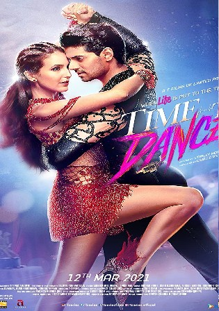 Time To Dance 2021 WEB-DL 350MB Hindi Movie Download 480p