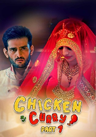 Chiken Curry 2021 WEB-DL 550MB Hindi S01 Part 1 720p