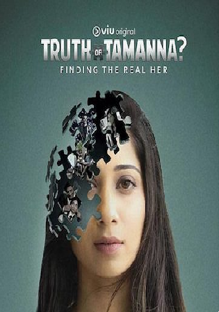 Truth or Tamanna 2021 WEB-DL 2.2Gb Hindi S01 Download 720p