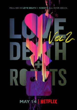 Love Death and Robots WEB-DL 800Mb Hindi Dual Audio S02 Download 720p