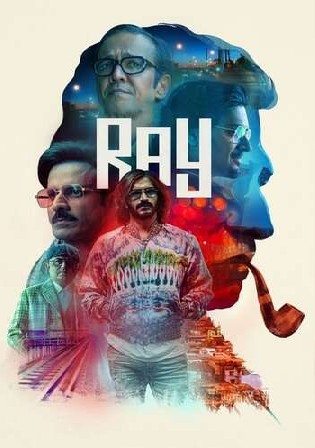 Ray 2021 WEB-DL 1.6Gb Hindi S01 Complete Download 720p