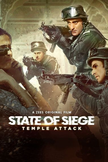 State of Siege: Temple Attack (2021) Hindi WEB-DL 1080p 720p & 480p Esubs [x264/HEVC] HD | Full Movie [ZEE5 Film]