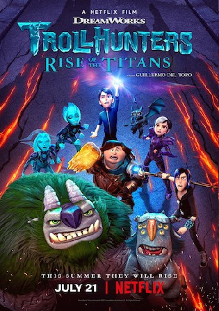 Trollhunters Rrise Of The Titans 2021 WEB-DL 800Mb Hindi Dual Audio ORG 720p