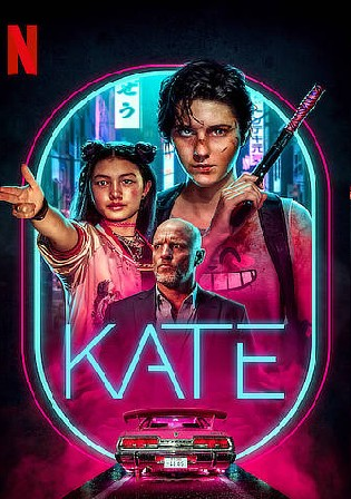 Kate 2021 WEB-DL 800Mb Hindi Dual Audio ORG 720p Watch Online Full Movie Download bolly4u