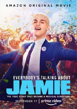 Everybodys Talking About Jamie 2021 WEB-DL 400MB Hindi Dual Audio 480p Watch Online Free Download bolly4u