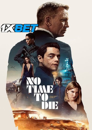 No Time To Die 2021 HDCAM 1GB Hindi (CAM) Dubbed 720p