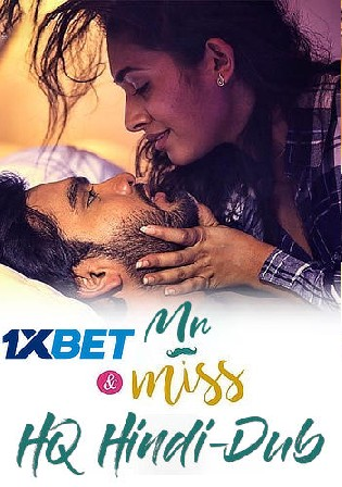 Mr and Miss 2021 WEB-DL 400MB Hindi Dubbed HQ 480p